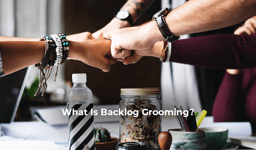 What-Is-Backlog-Grooming